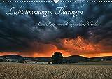 Lichtstimmungen Thüringen - Eine Reise von Morgens bis Abends (Wandkalender 2021 DIN A3 quer)