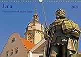 Jena Universitätstadt an der Saale (Wandkalender 2021 DIN A3 quer)