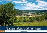 Sagenhaftes Südthüringen (Wandkalender 2021 DIN A3 quer)